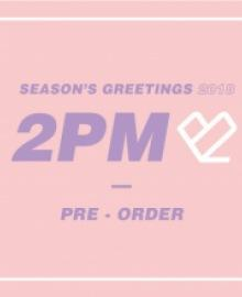 [2PM] SEASON'S GREETINGS 2018
